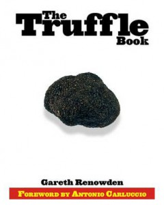 The Truffle Book - Gareth Renowden