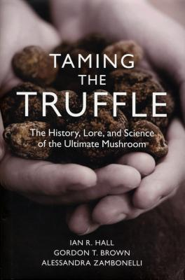 Taming The Truffle - Ian Hall, Gordon Brown, Alessanda Zambonelli