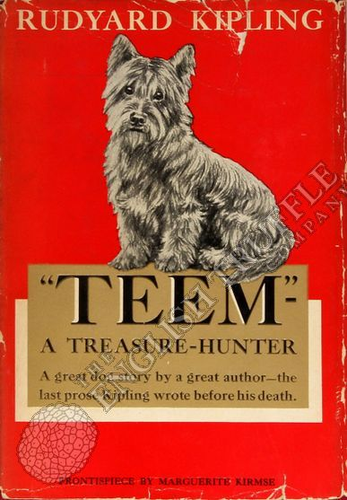 """""""Teem"""" A Treasure Hunter by Rudyard Kipling"""